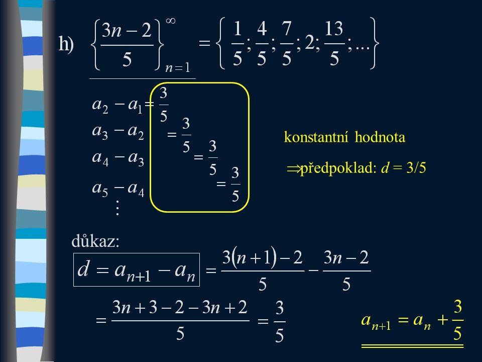 důkaz: konstantní hodnota  předpoklad: d = 3/5