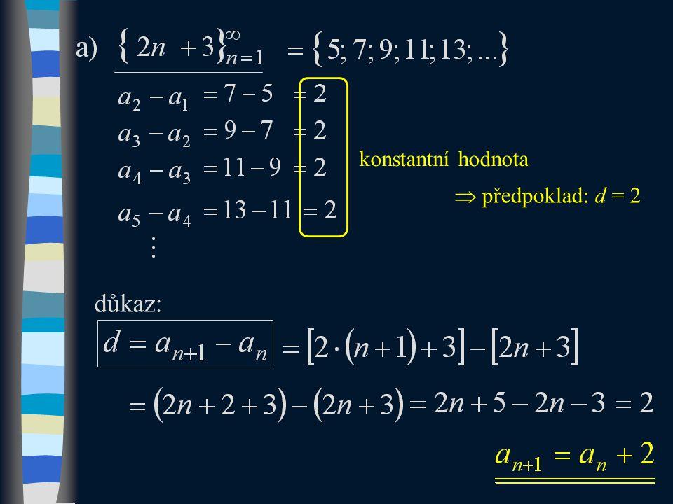 důkaz: konstantní hodnota  předpoklad: d = 2