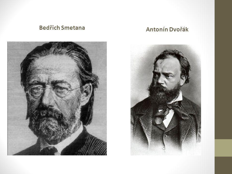 Bedřich Smetana Antonín Dvořák
