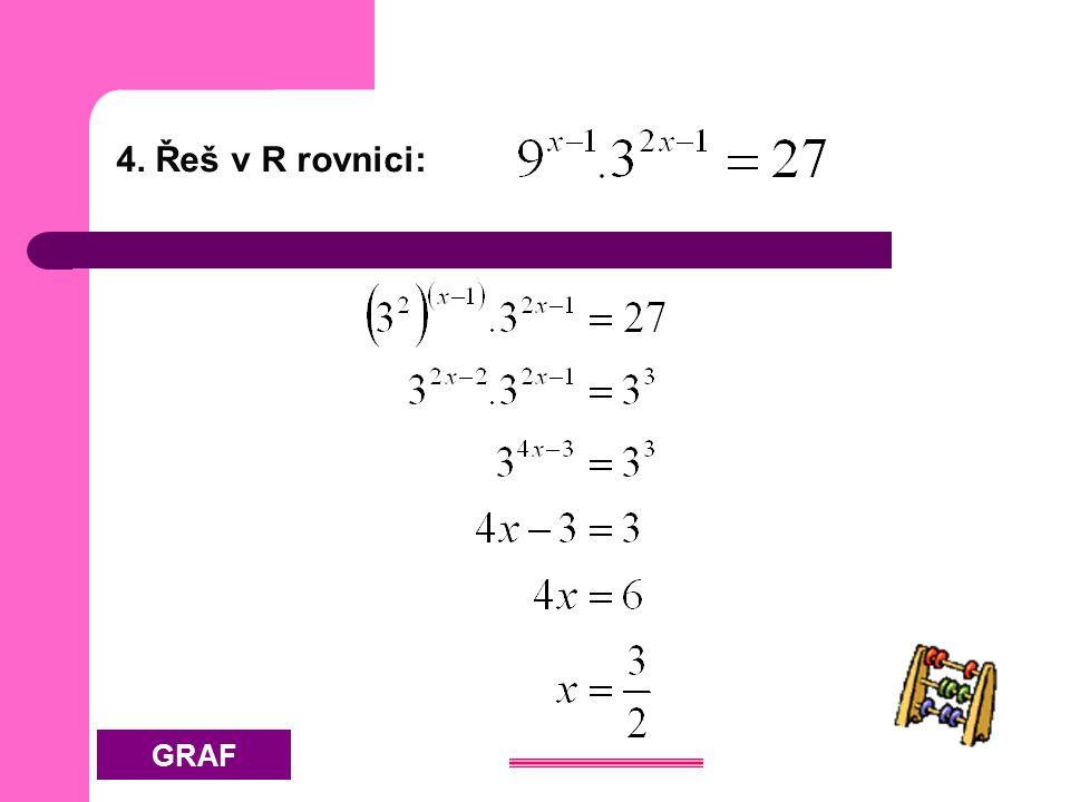 4. Řeš v R rovnici: GRAF