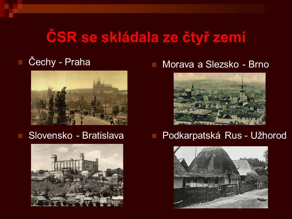 Československá republika – demokratický stát První československý prezident Tomáš Garrigue Masaryk Masaryk byl nejen prezidentem státu, o jehož vznik se zasloužil, byl však také světově významným filozofem a humanistou.