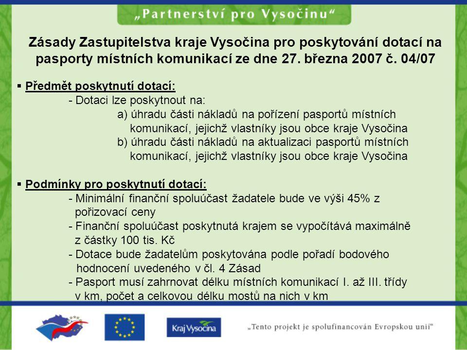 Zásady Zastupitelstva kraje Vysočina pro poskytování dotací na pasporty místních komunikací ze dne 27.