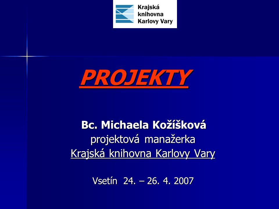 Obsah prezentace: Projekty (příprava, realizace, zkušenosti) Finanční zdroje pro knihovny v ČR