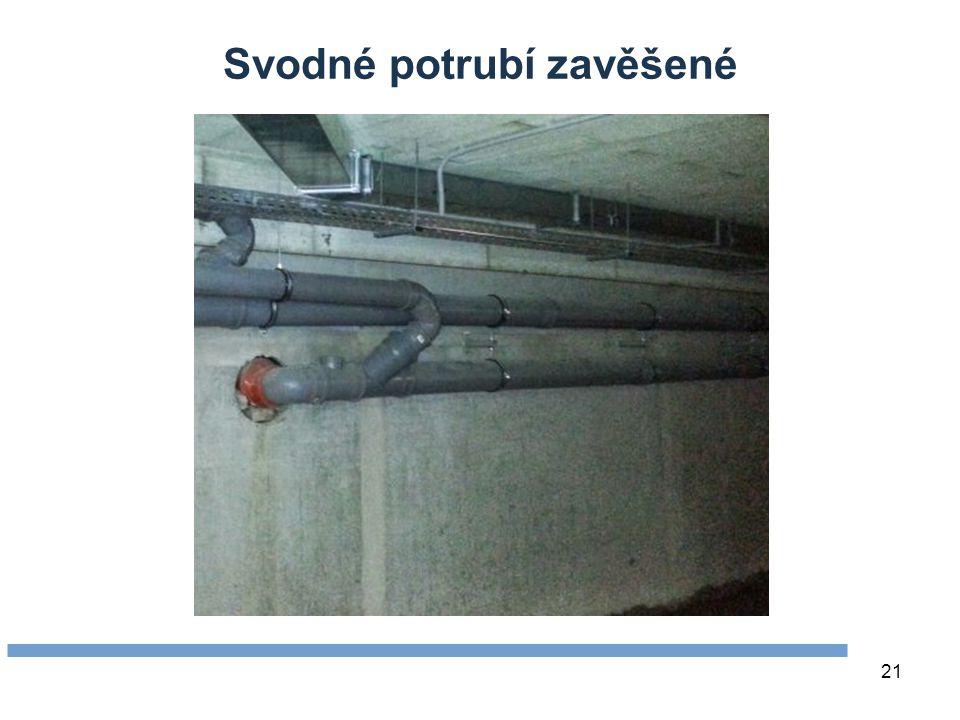 21 Svodné potrubí zavěšené