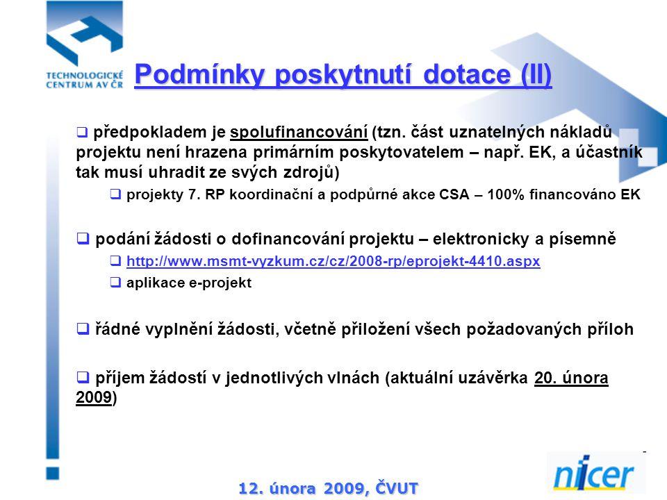 12. února 2009, ČVUT  předpokladem je spolufinancování (tzn.
