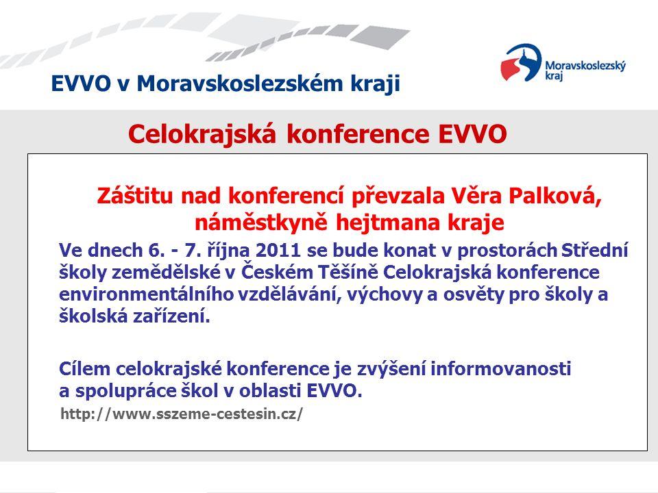EVVO v Moravskoslezském kraji Ohlédnutí za loňskou konferencí, která se uskutečnila v dubnu 2010 na Masarykově střední škole zemědělské a Vyšší odborné škole v Opavě.