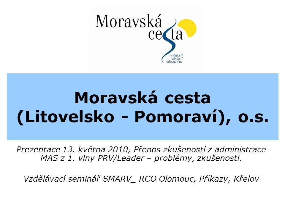 Moravská cesta (Litovelsko - Pomoraví), o.s. Prezentace 13.