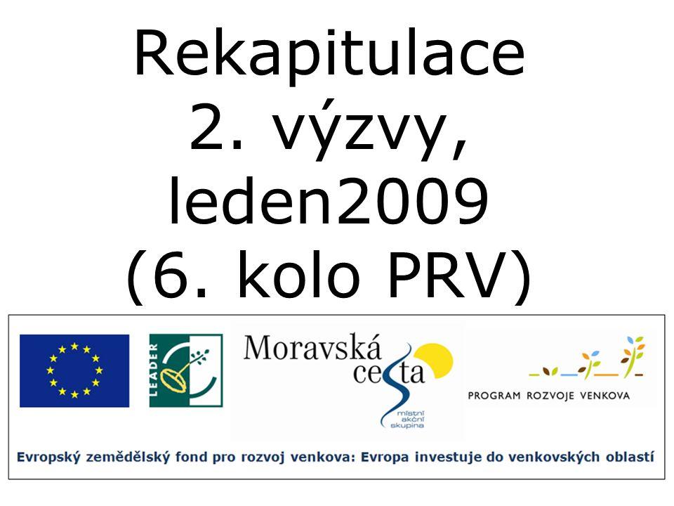 Rekapitulace 2. výzvy, leden2009 (6. kolo PRV)
