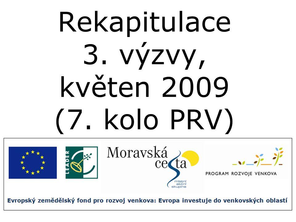 Rekapitulace 3. výzvy, květen 2009 (7. kolo PRV)