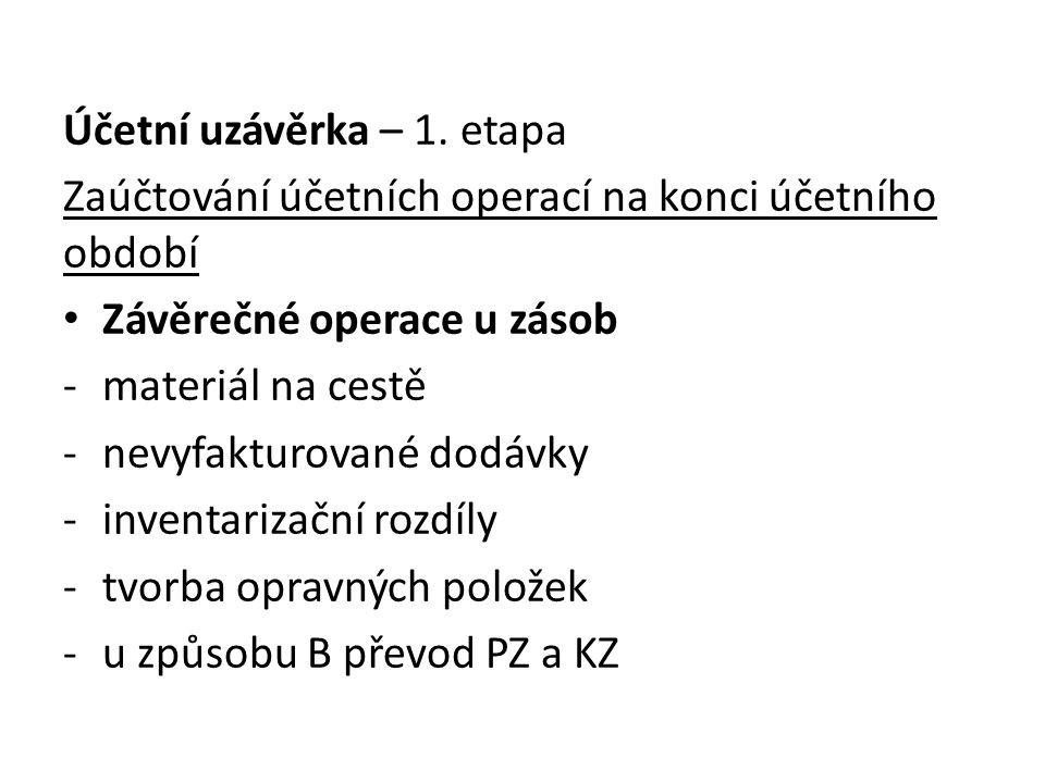 Účetní uzávěrka – 1.