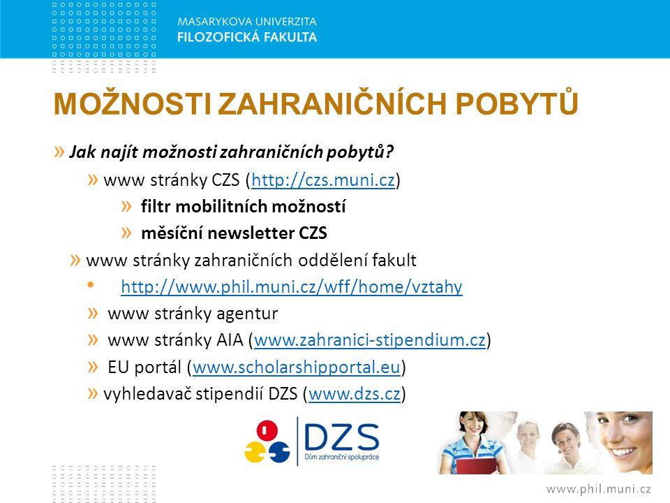 MOŽNOSTI ZAHRANIČNÍCH POBYTŮ » Jak najít možnosti zahraničních pobytů? » www stránky CZS (http://czs.muni.cz)http://czs.muni.cz » filtr mobilitních mo