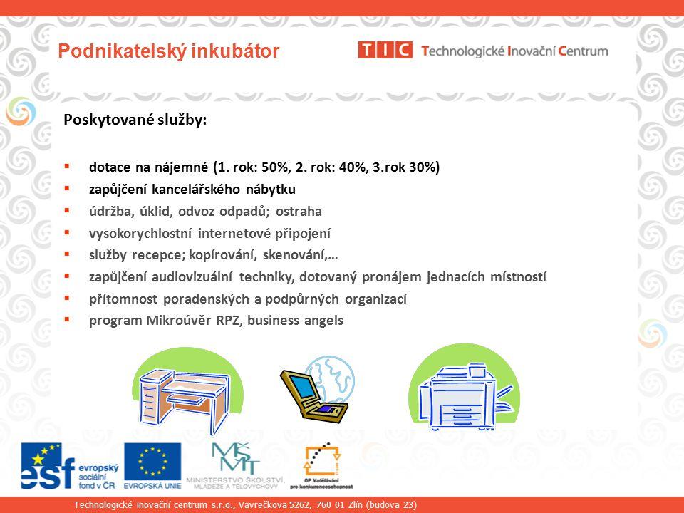 Technologické inovační centrum s.r.o., Vavrečkova 5262, 760 01 Zlín (budova 23)