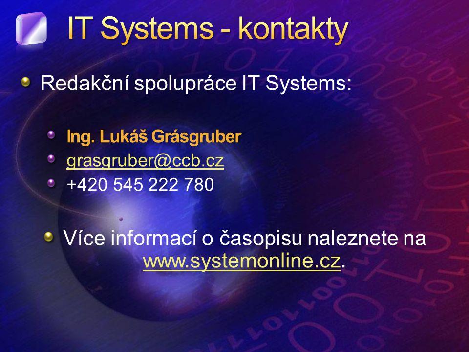 Redakční spolupráce IT Systems: Ing.