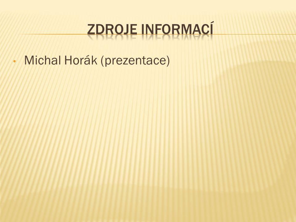 Michal Horák (prezentace)