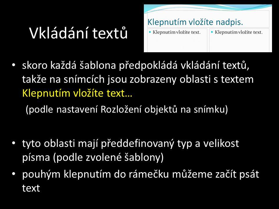 Úprava textu vložený text je sice už zformátovaný, ale to můžeme libovolně upravit můžeme změnit např.: – polohu oblasti s textem – velikost, barvu a typ písma – překrytí s jiným objektem – rámeček kolem oblasti s textem, nebo jeho výplň panel nástrojů Formát panel Kreslení