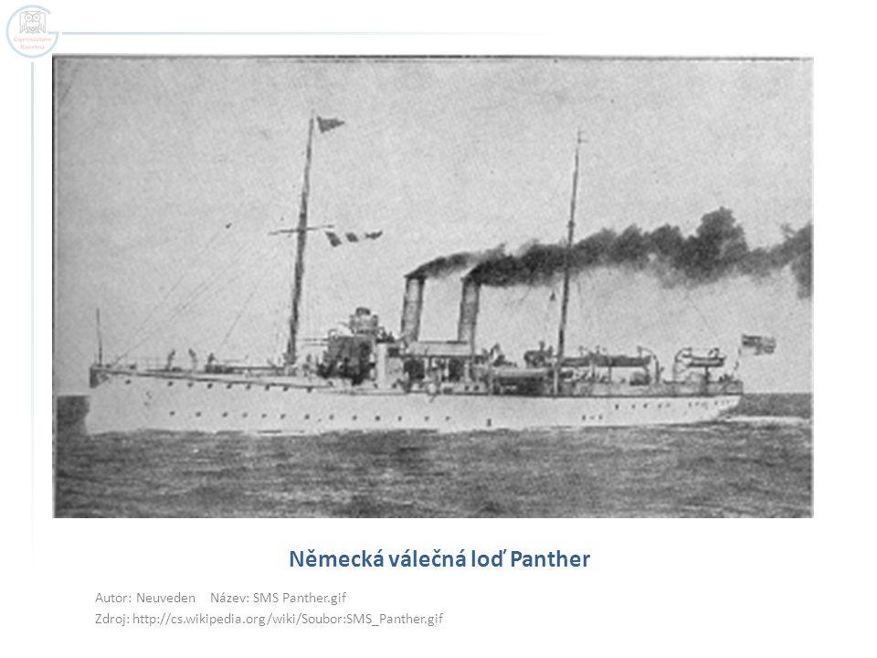 Německá válečná loď Panther Autor: Neuveden Název: SMS Panther.gif Zdroj: http://cs.wikipedia.org/wiki/Soubor:SMS_Panther.gif