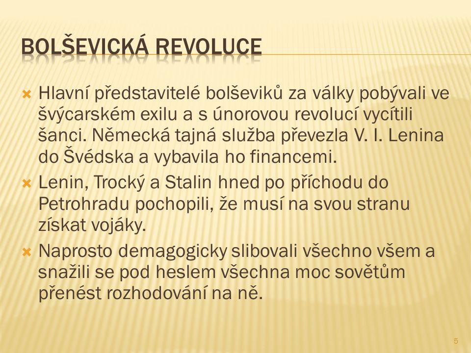  Hlavní představitelé bolševiků za války pobývali ve švýcarském exilu a s únorovou revolucí vycítili šanci.