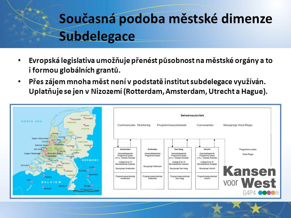 Současná podoba městské dimenze JESSICA Evropská legislativa předpokládá využití nástrojů finančního inženýrství.