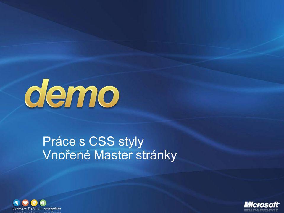 Práce s CSS styly Vnořené Master stránky