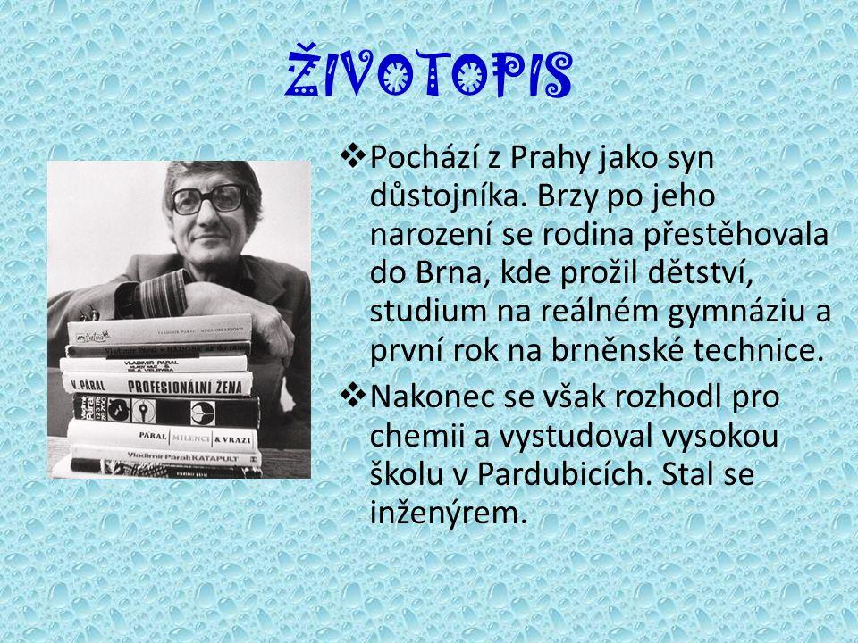 ŽIVOTOPIS  Pochází z Prahy jako syn důstojníka.