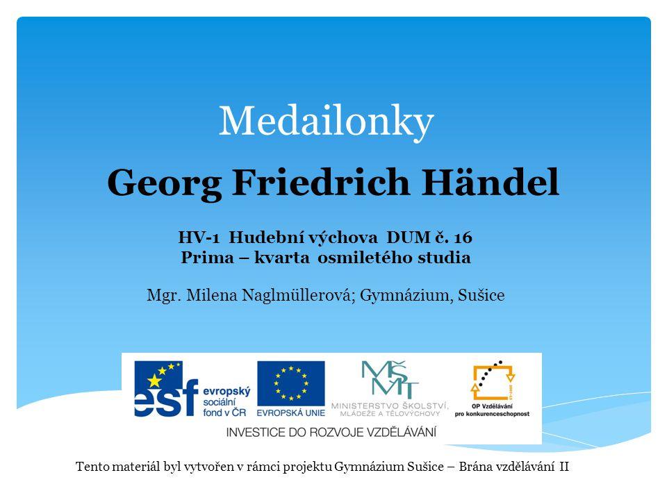 Medailonky HV-1 Hudební výchova DUM č. 16 Prima – kvarta osmiletého studia Mgr.