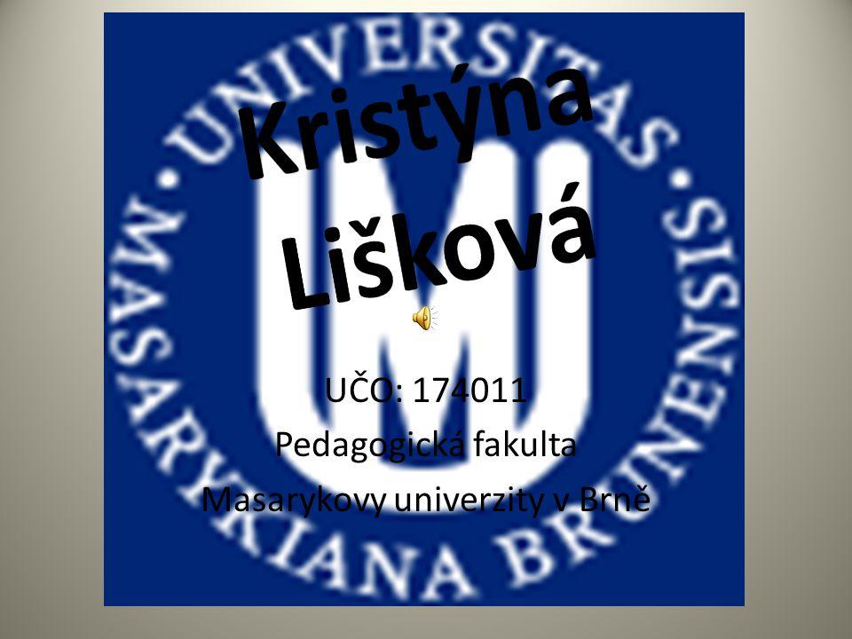 UČO: 174011 Pedagogická fakulta Masarykovy univerzity v Brně