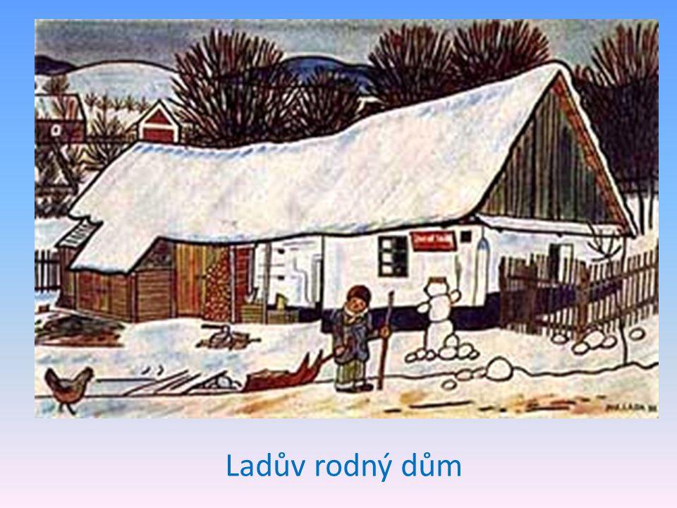 Ladův rodný dům