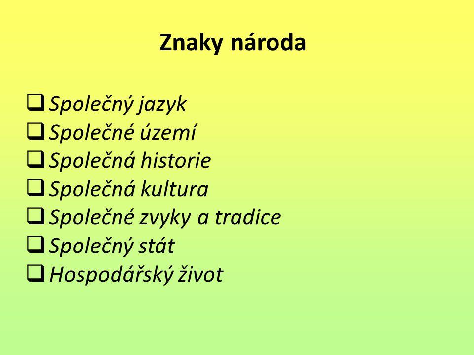 Novodobé národy  Češi  Angličané  Skotové  Francouzi  Slováci  Rusové  Turci  Číňané  Baskové  Poláci  Japonci Obr.