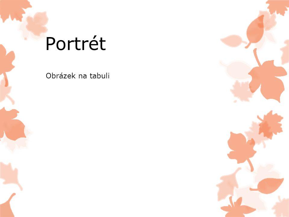 Portrét Obrázek na tabuli