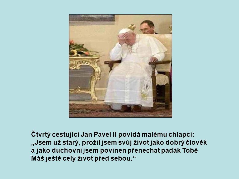 Třetí cestující, Václav Klaus povídá: :Jsem prezidentem Česka, mám spoustu závazků vůči světu.