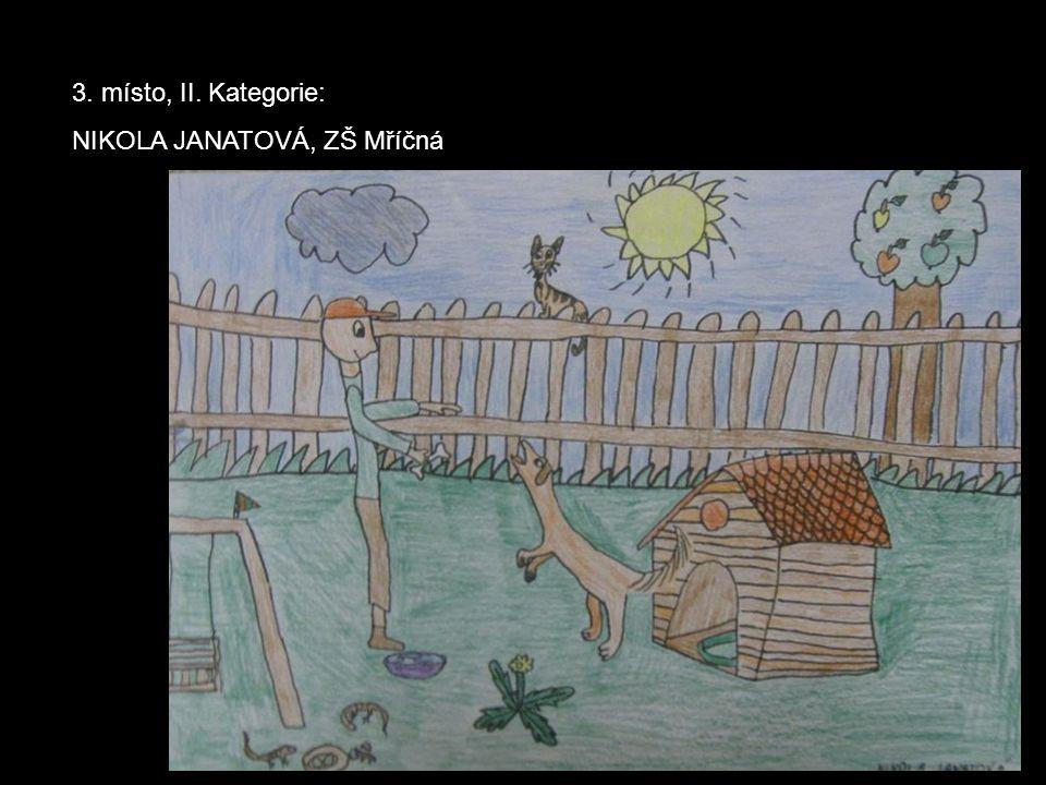 3. místo, II. Kategorie: NIKOLA JANATOVÁ, ZŠ Mříčná