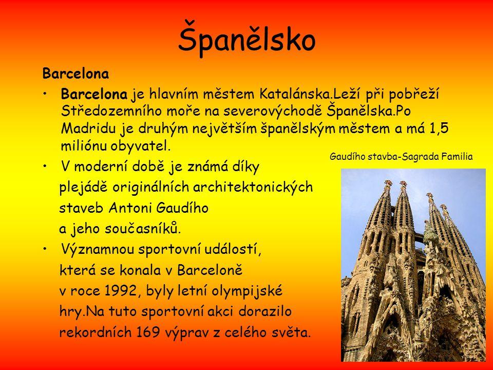Španělsko Barcelona Barcelona je hlavním městem Katalánska.Leží při pobřeží Středozemního moře na severovýchodě Španělska.Po Madridu je druhým největš