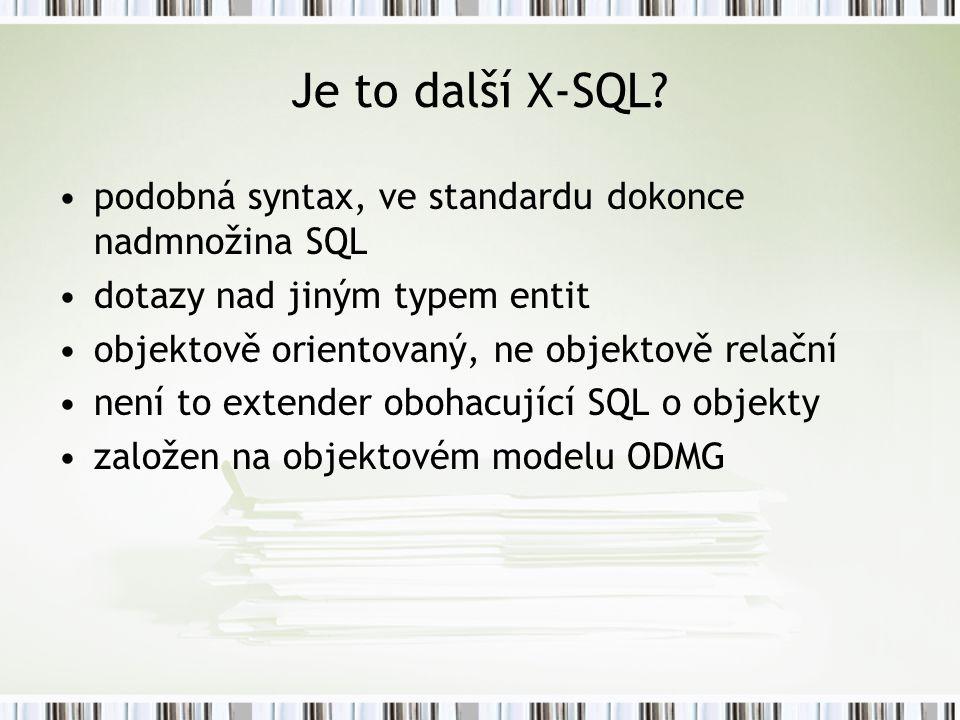 Je to další X-SQL.
