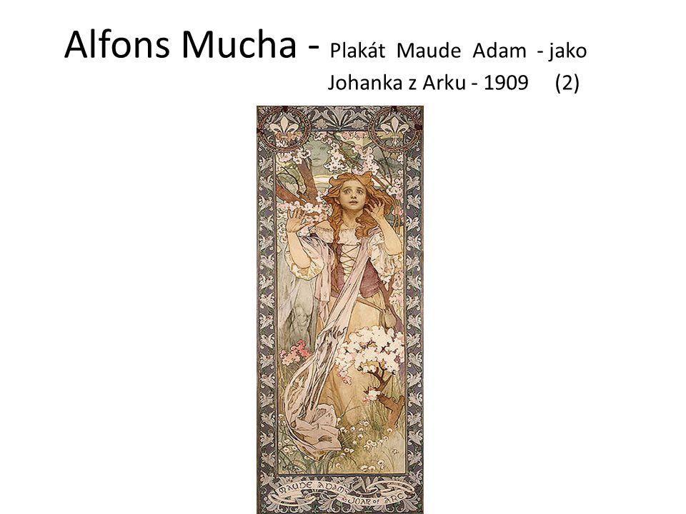 Alfons Mucha - Plakát Maude Adam - jako Johanka z Arku - 1909 (2)