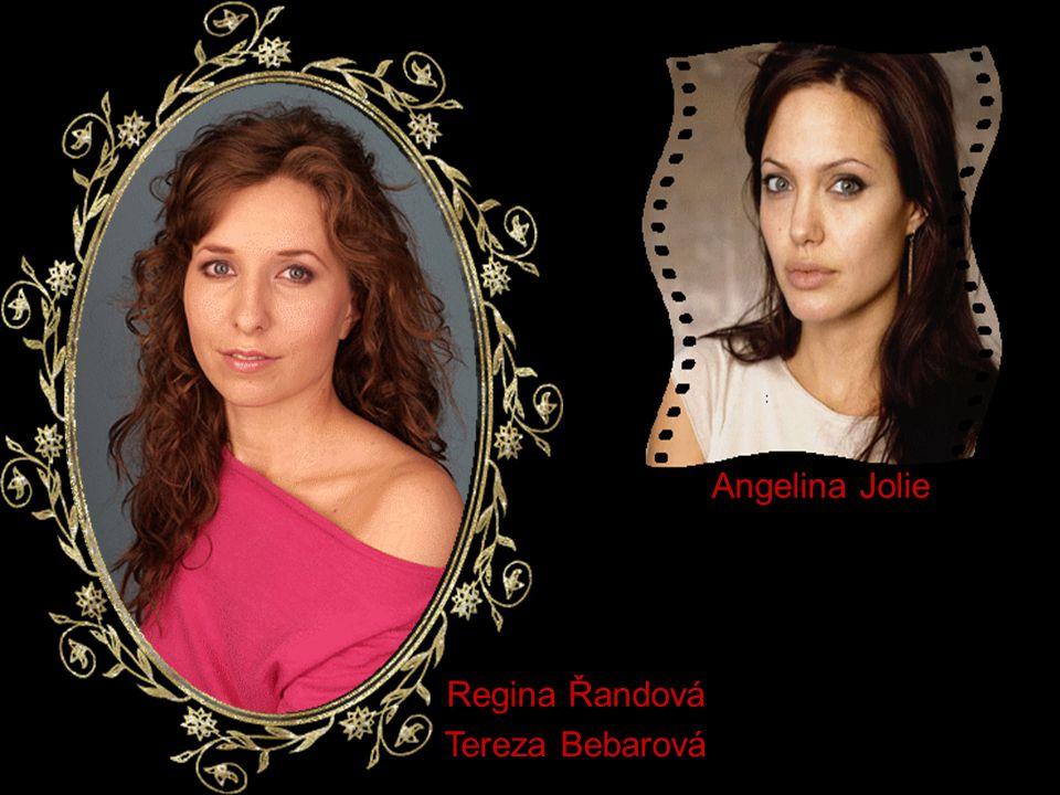 Regina Řandová Tereza Bebarová Angelina Jolie