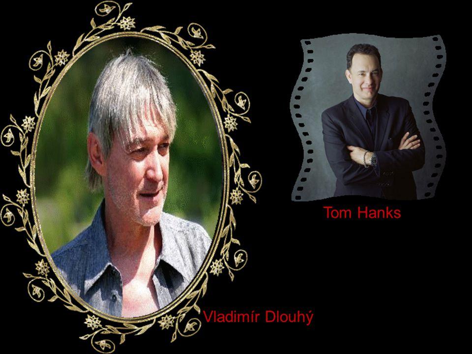 Vladimír Dlouhý Tom Hanks