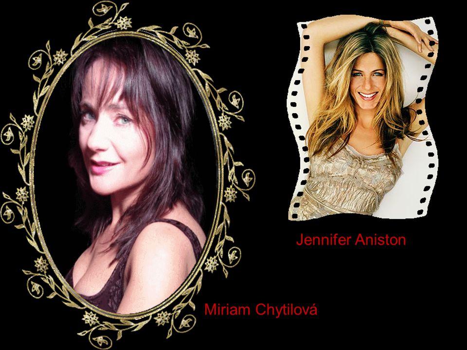 Miriam Chytilová Jennifer Aniston