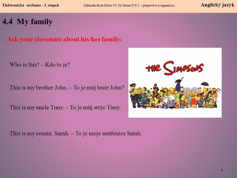4.4 My family 4 Elektronická učebnice - I.