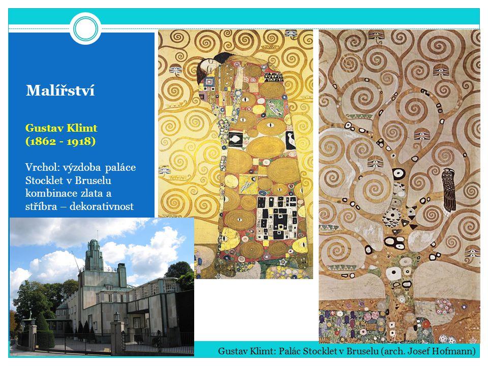 Malířství Gustav Klimt (1862 - 1918) Vrchol: výzdoba paláce Stocklet v Bruselu kombinace zlata a stříbra – dekorativnost Gustav Klimt: Palác Stocklet