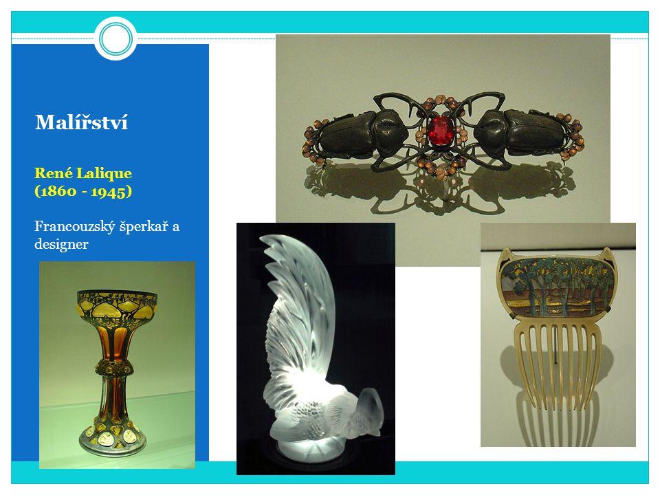 Malířství René Lalique (1860 - 1945) Francouzský šperkař a designer