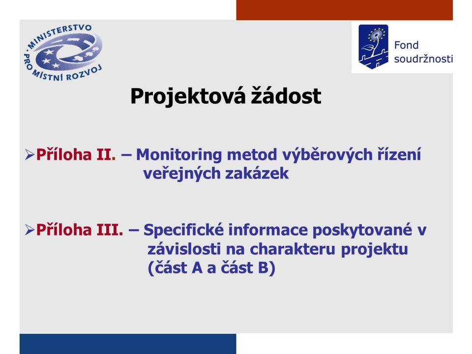 Projektová žádost  Příloha II.