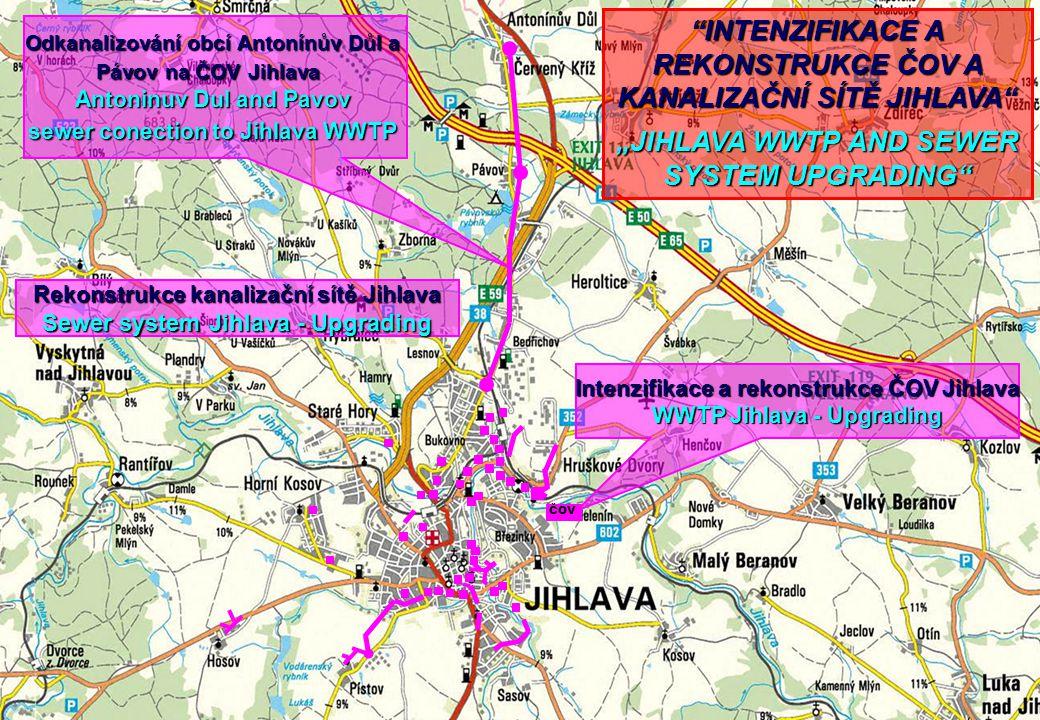 """""""INTENZIFIKACE A REKONSTRUKCE ČOV A KANALIZAČNÍ SÍTĚ JIHLAVA"""" """"JIHLAVA WWTP AND SEWER SYSTEM UPGRADING"""" ČOV Intenzifikace a rekonstrukce ČOV Jihlava W"""