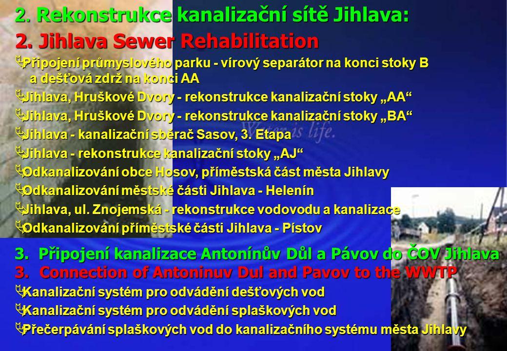 2. Rekonstrukce kanalizační sítě Jihlava: 2. Jihlava Sewer Rehabilitation  Připojení průmyslového parku - vírový separátor na konci stoky B a dešťová
