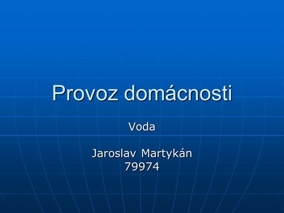 Provoz domácnosti Voda Jaroslav Martykán 79974