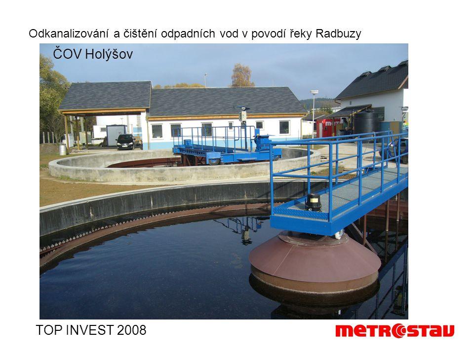 Odkanalizování a čištění odpadních vod v povodí řeky Radbuzy TOP INVEST 2008 ČOV Holýšov