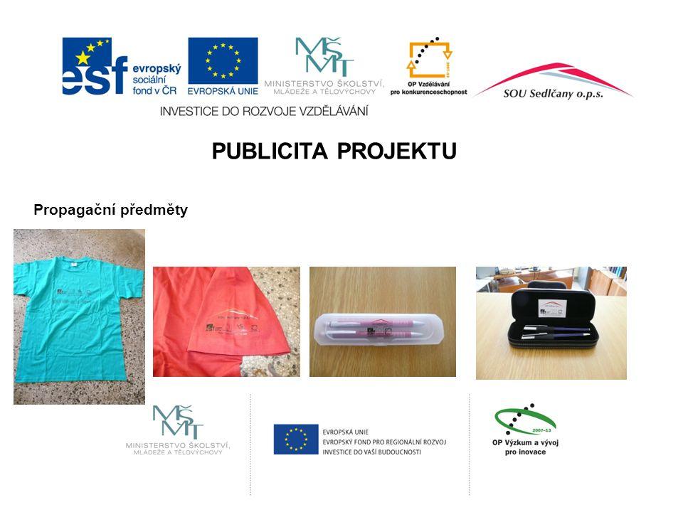 PUBLICITA PROJEKTU Propagační předměty