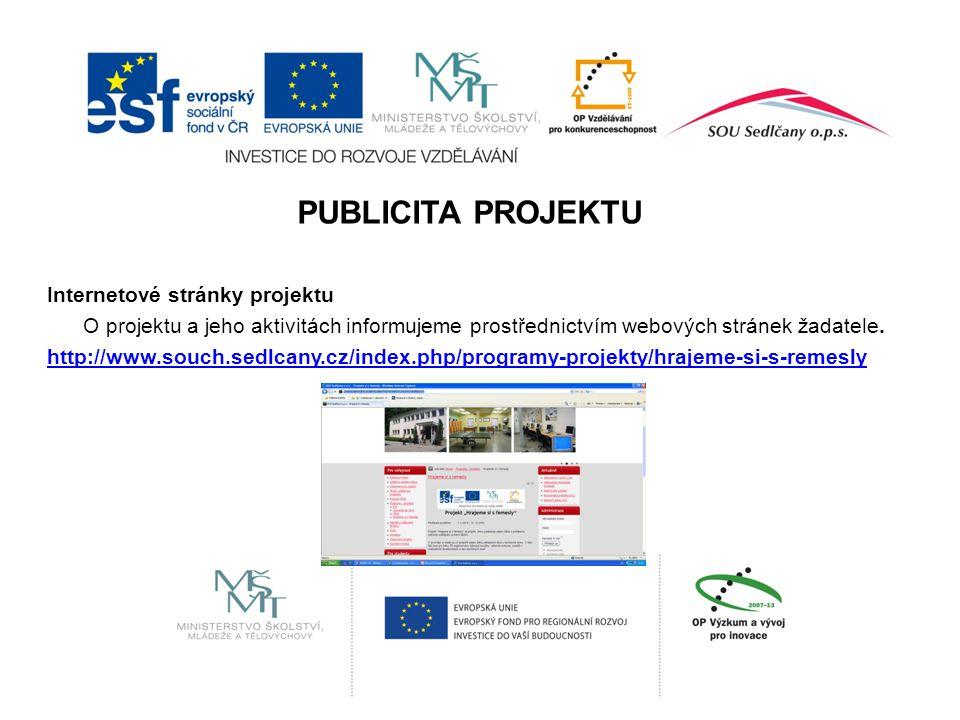 Internetové stránky projektu O projektu a jeho aktivitách informujeme prostřednictvím webových stránek žadatele.