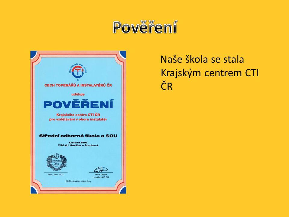 Naše škola se stala Krajským centrem CTI ČR
