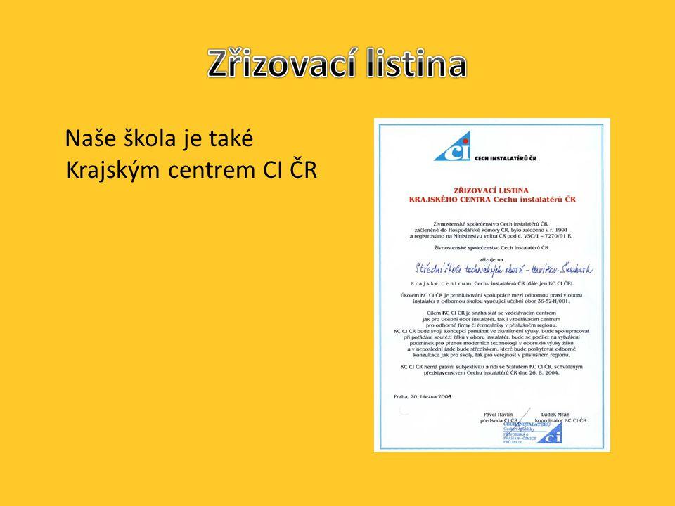 Naše škola je také Krajským centrem CI ČR