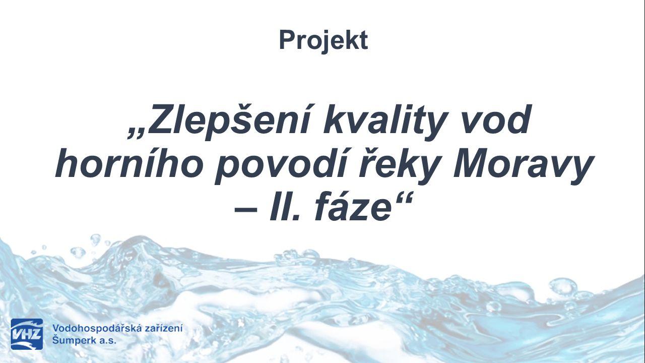 """Projekt """"Zlepšení kvality vod horního povodí řeky Moravy – II. fáze"""""""